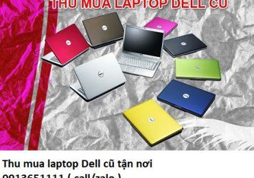 Thu mua laptop Dell cũ tận nơi