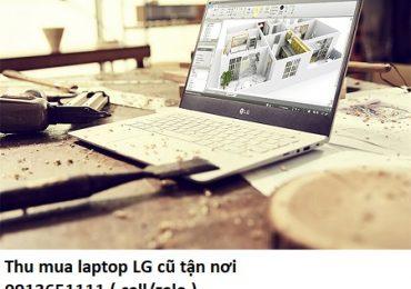Thu mua laptop LG cũ tận nơi