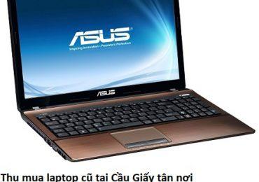 Thu mua laptop cũ tại Cầu Giấy tận nơi