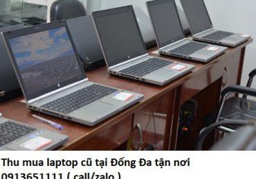 Thu mua laptop cũ tại Đống Đa tận nơi