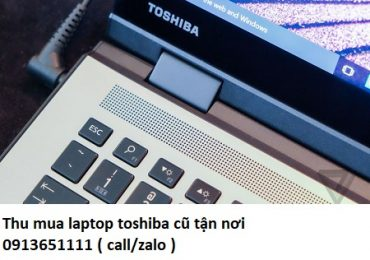 Thu mua laptop toshiba cũ tận nơi