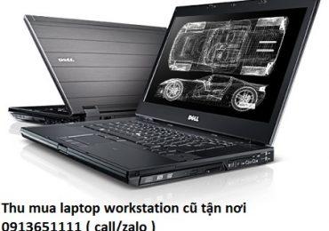 Thu mua laptop workstation cũ tận nơi